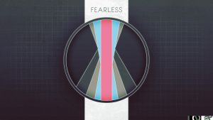 -Fearless- (Edit) by EvoraFlux