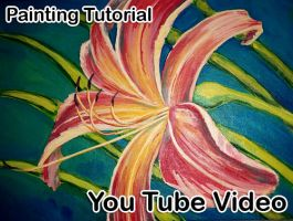 Speed Paint Video Tutorial How to Paint a Lilly by lady-cybercat