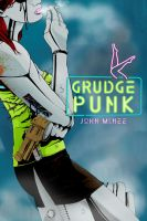 Grudge Punk by BizarroPress