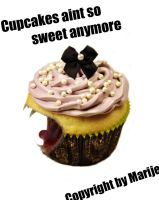 Cupcakes aint so sweet anymore by Me-Angel