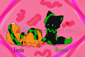 Contst : Tinsle and Bryane by killercats