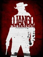 Django Unchained Poster by Crazeejezza