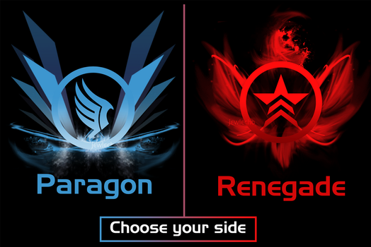 Choose Your Side: Paragon or Renegade (T-Shirts) by jewlecho