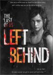 Poster Design/Fan Art_The Last Of Us: Left Behind by CarsonDanzformer