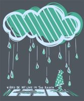 And Be My Love in the Rain [T-shirt] by kimikiwi48