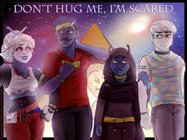 Don't Hug Me, I'm Scared by TheRedDeathBringer