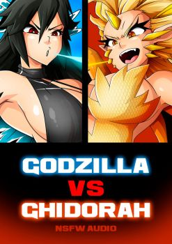 GODZILLA VS QUEEN GHIDORAH NSFW AUDIOBOOK by Witchking00