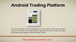 AX1 Android Trading Platform by robinpeter1999