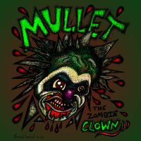 Mullet The Zombie Clown! by BlightProductions