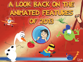 Mr Coat - A Look Back on Animated Features of 2013 by qwertypictures