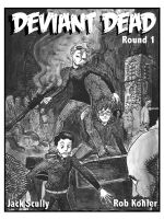 Deviant Dead Round 1 Cover by nowicantlose