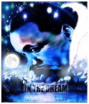 In The Dream by Romisious