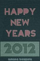 Happy new year 2012 by Aminebjd