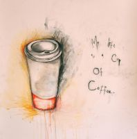 My life is a cup of coffee by HeidiLee8