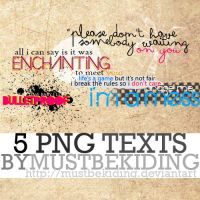 5 png texts by mustbekiding