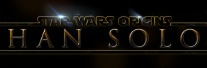 STAR WARS ORIGINS: HAN SOLO - LOGO by MrSteiners
