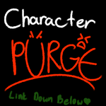 Character Purge by Shadedforests
