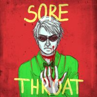 sore throat by cillermiller