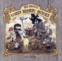 WICKED NURSERY RHYMES COVER by GrisGrimly