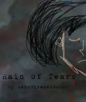 Rain of Tears Cover by sapphireswimming