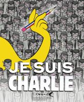 Je Suis Charlie by Nippy13