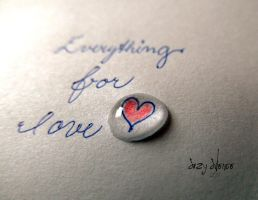 everything for love by seisuzy