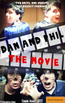 Dan and Phil: The Movie by Red-Cell224