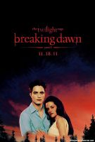 Breaking Dawn Poster .2 by MyShinyBoy