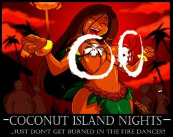 Fire Dances of Cocanut Island by ShoNuff44