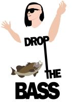 DROP THE BASS by Newbiemember