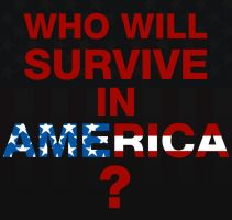 Who will survive in America? by Incorrect-Password