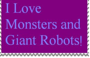 I Love Monsters/Giant Robots Stamp by PsychoDemonFox