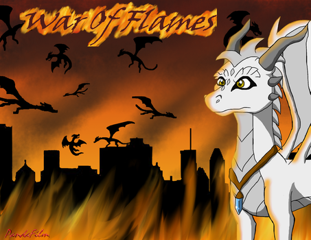 War Of Flames: The Burning City by PandaFilmsG