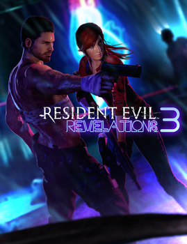 Resident Evil - Revelations 3 by FearEffectInferno