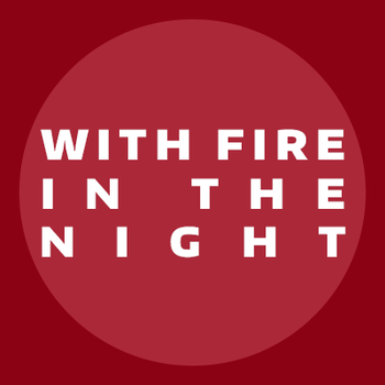 With Fire in the Night: Chapter 6 by Mystic-Cheetah
