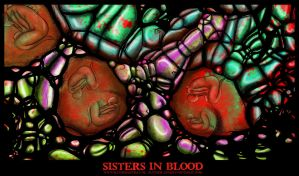 Sisters in Blood by slither-astray