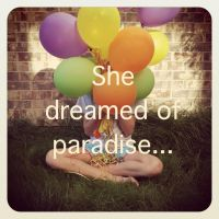 She dreamed of paradise... by reptilefreak14