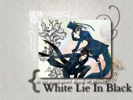 White Lie In Black by xPhantomhive