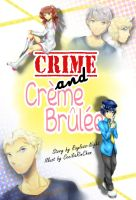 Crime and Creme Brulee - Cover by CeciliaRinChan