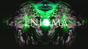 ENIGMA by echosoflife