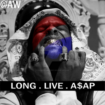 A$AP Rocky - Long Live A$AP (Custom) by KingdomHeartsENT