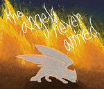 The Angels Never Arrived by Wickerish