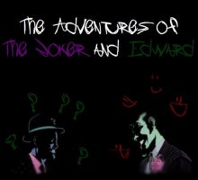 The Adventures of The Joker and Edward #1 by ArcaneEnforcer