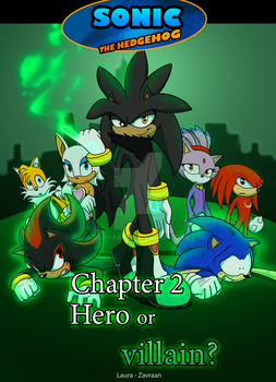 CHAPTER 2 - Hero or villain by zavraan