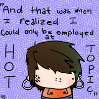 Workin' at Hottopic by SketchySause