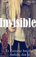 Wattpad - Invisible Cover by FairyQueen23