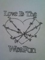 Love Is The Weapon by diabolicalbanana