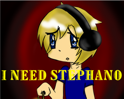 I need Stephano by CookieCrazie