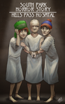 South Park Horror Story: Hells Pass Hospital by SUCHanARTIST13
