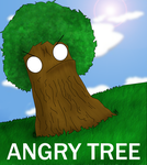 ANGRY TREE: COLORED by SeiyruRenaih
